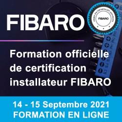 Formation de certification installateur FIBARO - EN LIGNE - 14 et 15 Septembre 2021