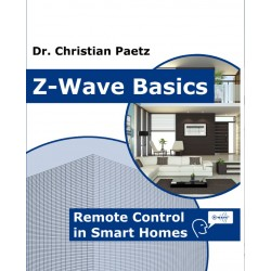 Z-Wave Basics, Remote Control in Smart Homes